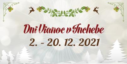 Dni Vianoc v Inchebe 2021